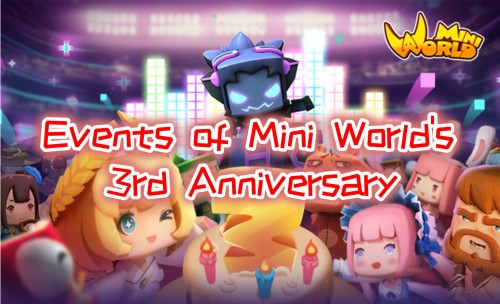 Events of Mini World's 3rd Anniversary